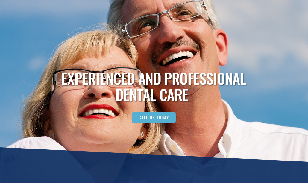 Experienced and Professional Dental Care
